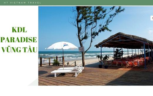 Tour du lịch Vũng tàu 1 ngày  - KDL cao cấp Paradise
